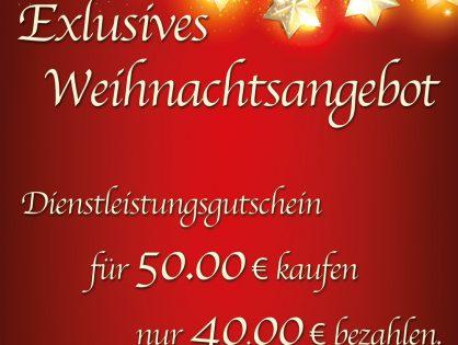 Unsere Exlusives Weihnachtsangebot